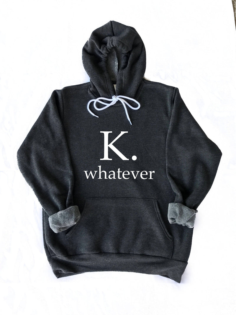 whatever hoodie, graphic sweatshirt, whatever shirt, gift idea, womens sweatshirt, gift woman, gift for teen, gift, loungewear