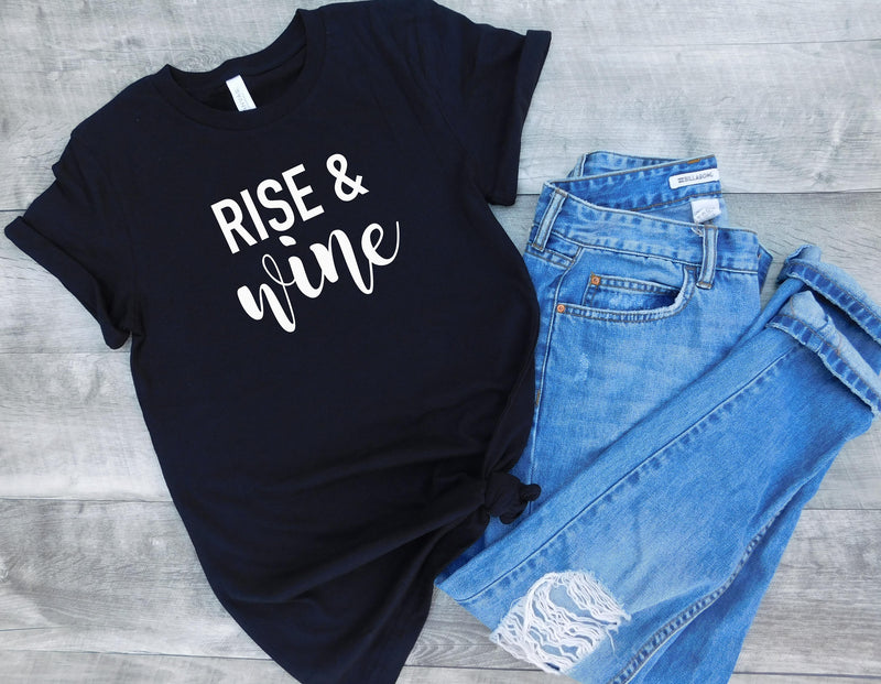 Rise and Wine Tee, drinking tee, wine tshirt, funny drinking tshirt, rise and wine tee, winery shirt, wine tasting shirt
