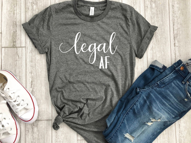 legal af shirt - twenty one af shirt -  21st bday shirt -  21 shirt -  21st birthday gift -  funny birthday shirt -  gift for her -