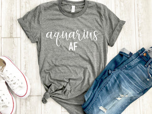 aquarius AF shirt, aquarius astrological sign shirt, aquarius shirt, aquarius birthday gift, gift idea, birthday gift, horoscope gift