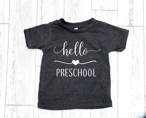 preschool shirt, hello preschool shirt, first day of school shirt, preschool tee, announcement preschool tee, school tee, preschool picture