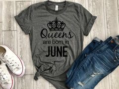 June birthday gift, queens are born in June, June t-shirt, birthday tee, birthday gift, birthday shirt, June birthday shirt, Birthday tshirt