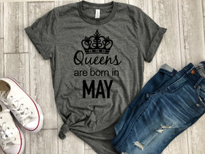 May birthday gift, queens are born in May, May t-shirt, birthday tee, birthday gift, birthday shirt, May birthday shirt, Birthday t-shirt