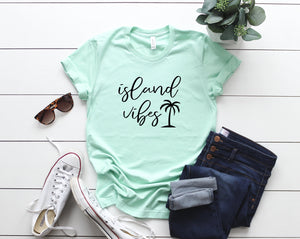 Island vibes, vacation vibes shirt, vacation, vacation tank, vaca tshirt, vacation tee, shirt, vacation shirt, trip shirt, vaca mode, vaca