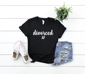 Divorced AF shirt -  divorced shirt -  divorced af tee - divorced party gift - divorced party shirt - gift for divorcee - divorcee party