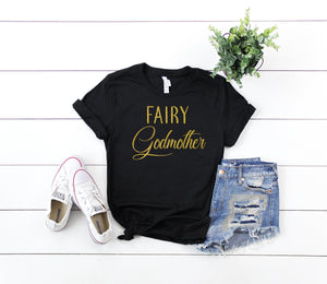 godmother shirt, gift for godmother, godmother gift, fairy godmother tee, godmother shirt, godmother present