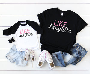 like mother like daughter shirts, matching shirts, mommy and me shirts, gift idea for mom, mother and daughter shirts, mom and daughter tee