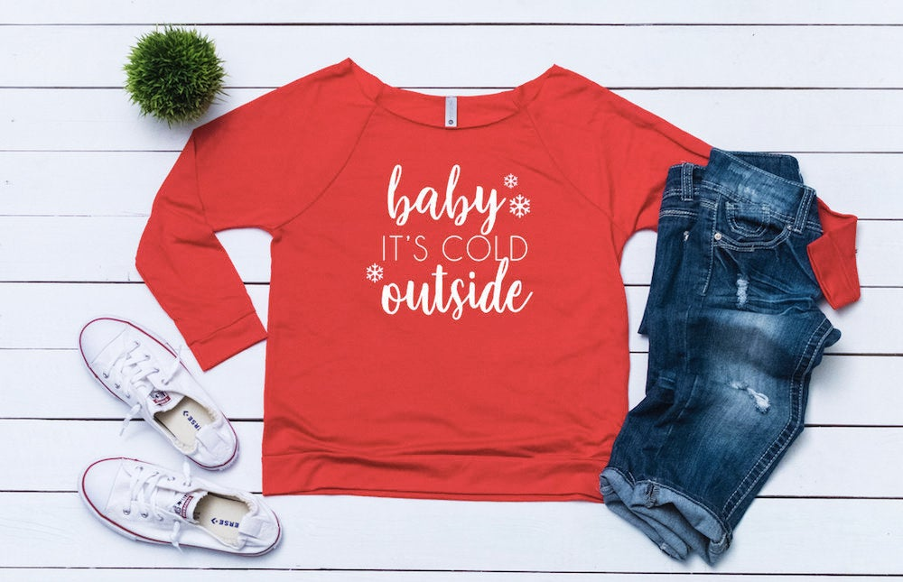 Baby its cold outside, Women's Christmas outfit ,Women's holiday top,Merry sweater,Cute Christmas top, holiday t-shirt,Women's xmas shirt