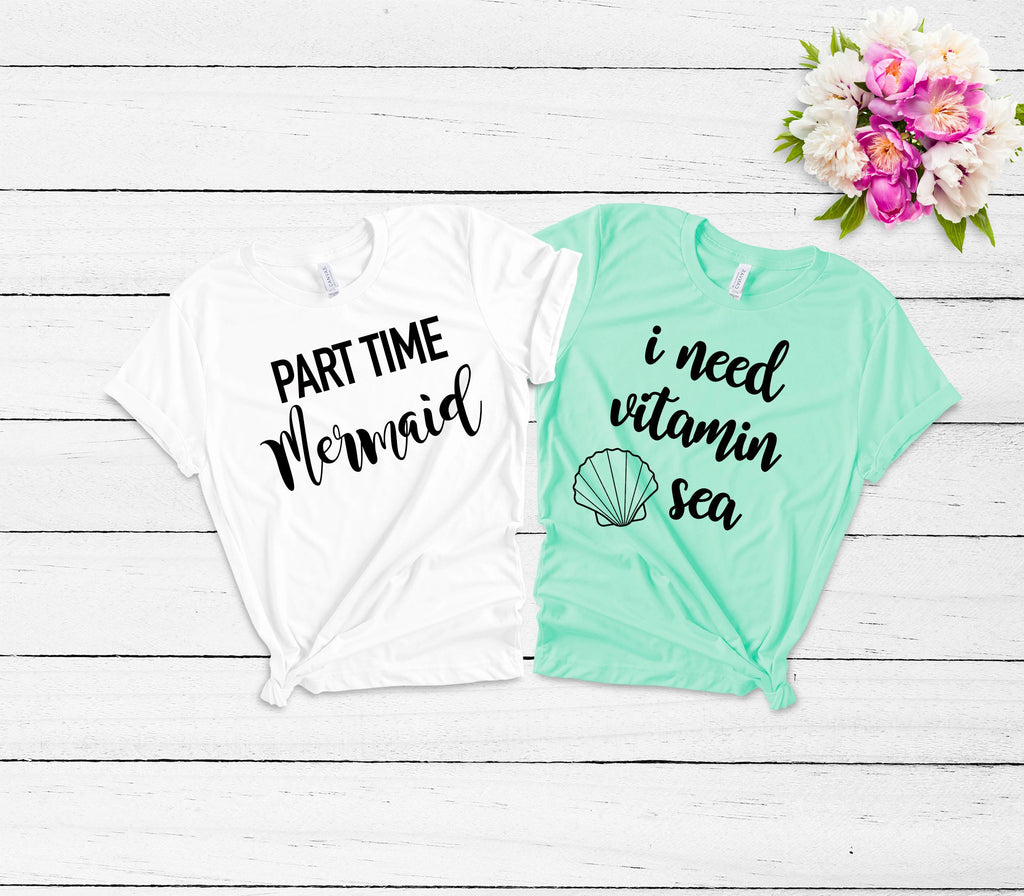 mermaid lover tee - women's vacation shirt -cute women's tees- i need vitamin sea tee - summer outfit- vacation outfit -girl's trip shirts