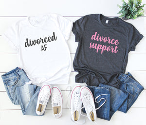 divorced af shirt - divorce support shirts - divorce party shirts - divorce vacation shirts - divorce announcement shirt - divorce party