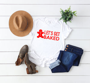 Funny holiday shirt, lets get baked tee ,Christmas party shirt,Cute Women's Christmas shirt,Women's Christmas top,Xmas shirt,Holiday t-shirt