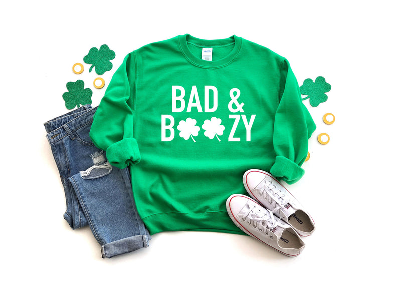 Bad and boozy Sweatshirt - St. Patricks day sweatshirt - Women's Saint Paddy's day outfit - Cute Saint Paddy's day wear  - Shamrock Top -