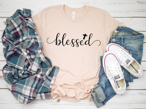 Womens Easter shirt - Womens blessed shirt -  blessed tshirt - Cross tee - Womens Christian apparel - Womens Christian shirt - Easter shirt