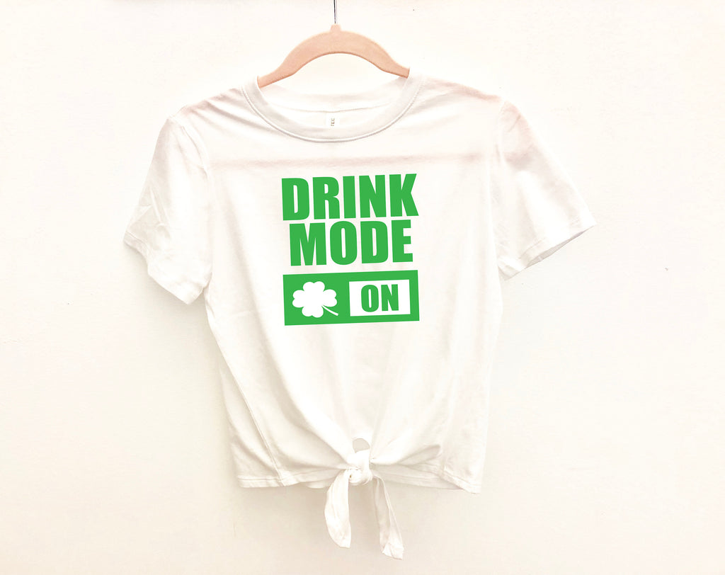 Women's St Patricks day top, Cute St. Patty's day outfit, Drink mode on, Drinking shirt, Shirt for Saint Patrick's day,Saint Patty's day tee