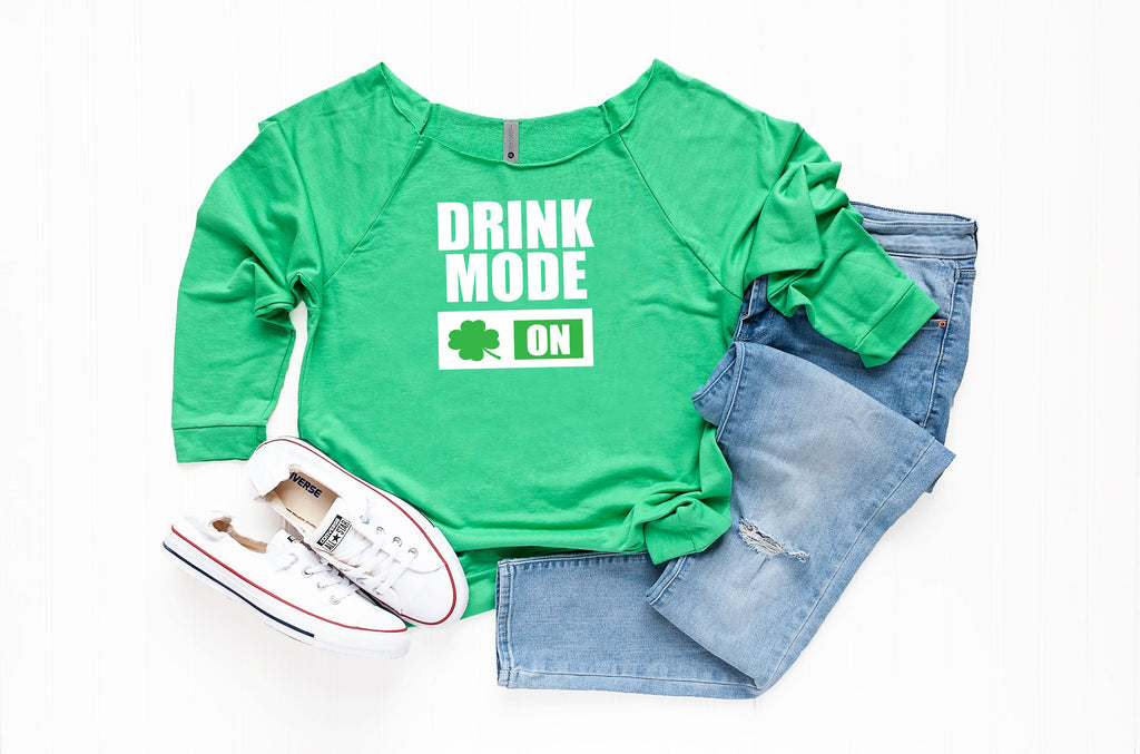 Saint Patty's Sweater, Holiday celebration shirt, Women's Saint Patrick' s Outfit, Women's Drinking Top, Drink Mode On, Funny Saint Patty's