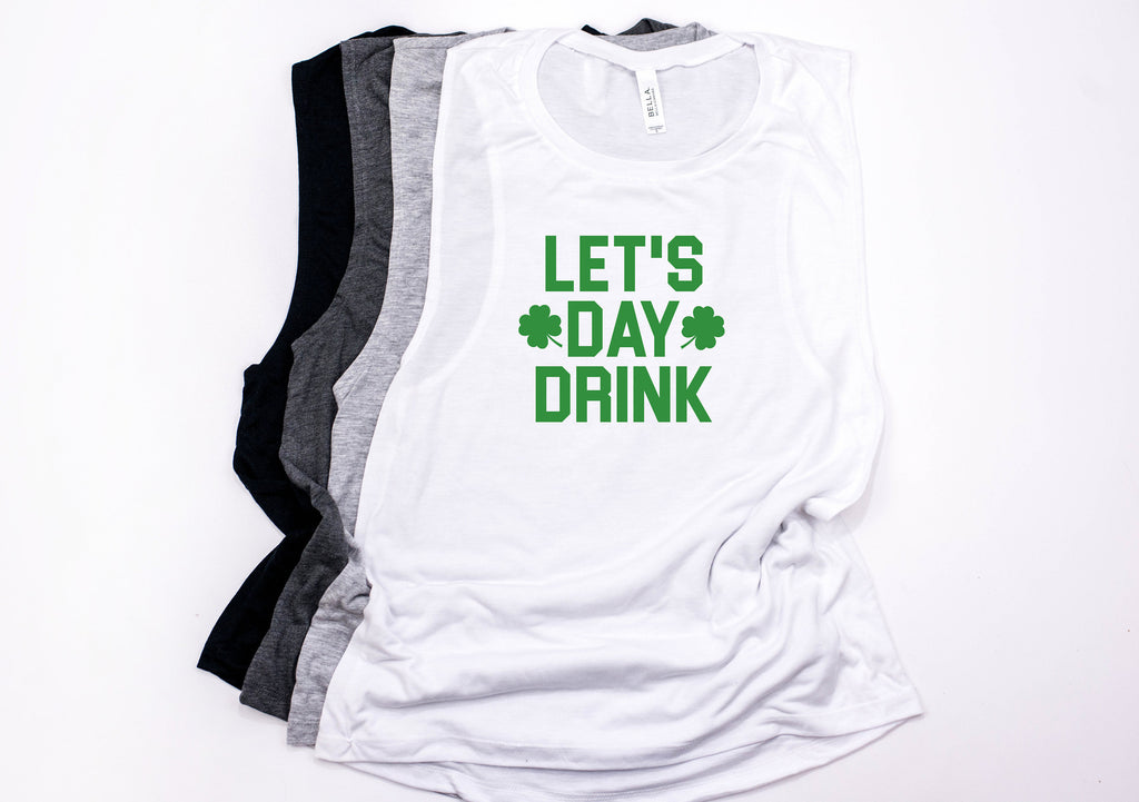 Lets Day Drink Tank - Drinking tank - Saint Patrick's day tank - Women's Saint Patrick's day tank - Women's St Patty's day - Shamrock top