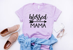 Religious shirt for mom, Gift for wife, Blessed mama t-shirt, shirt, birthday gift for mother, mother's day, mom t-shirt, Woman's top