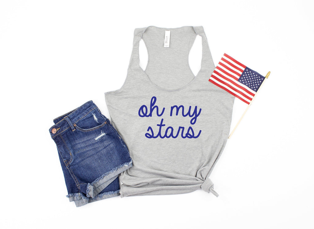 oh my stars tank - womens 4th of july tank - 4th of july tank -  womens 4th of july shirt - 4th of july shirt women - fourth of july tank