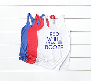 red white and booze - 4th of july tank - funny 4th shirt - 4th of july shirt womens - womens fourth of july shirt - red white and booze tank