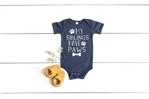 my siblings have paws, funny baby shower gift, my siblings have paws shirt, funny baby gift, cute baby shower gift, pregnancy announcement,