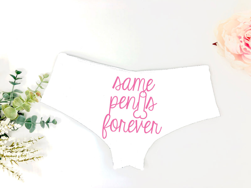 funny penis underwear, same penis forever panties, bachelorette gift, funny bridal gift, bride gag gift, honeymoon undies, bridal panties