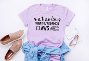 Ain't no laws when you're drinknin claws shirt, ain't no laws tank, day drinking tank, summer drinking tank, boat tank, spiked seltzer tank
