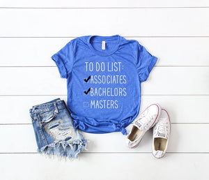 graduation gift, to do list education shirt, bachelors degree gift, college graduate gift, gift for graduation