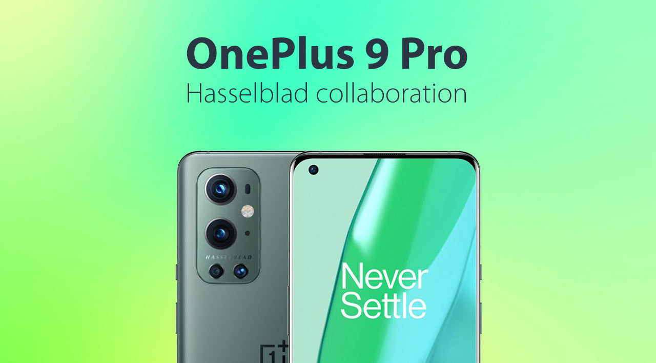 OnePlus 9 Pro and Hasselblad collaboration