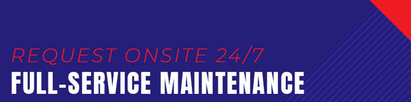 Request Onsite 24/7 Full-Service Maintenance