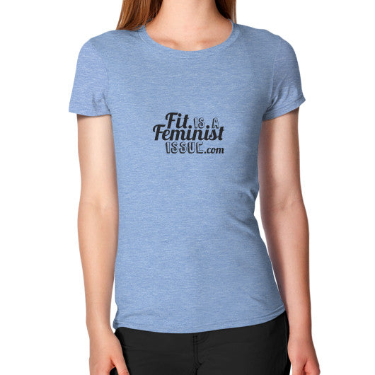 Fit is a Feminist Issue Hug Fit T-Shirt Tri-Blend Blue fitisafeministissue