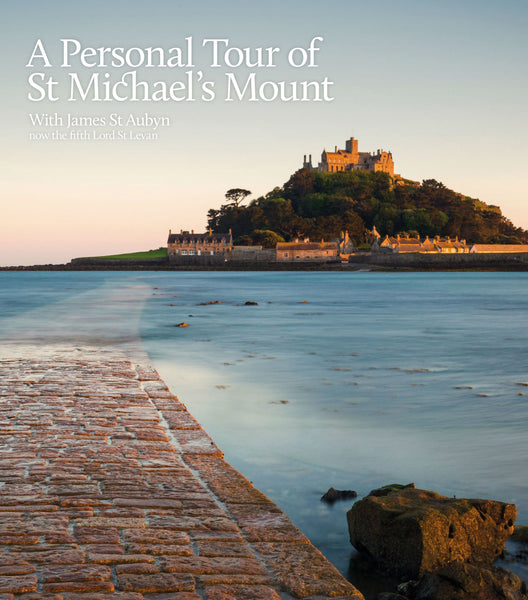 A Personal Tour of St Michael's Mount, with James St Aubyn