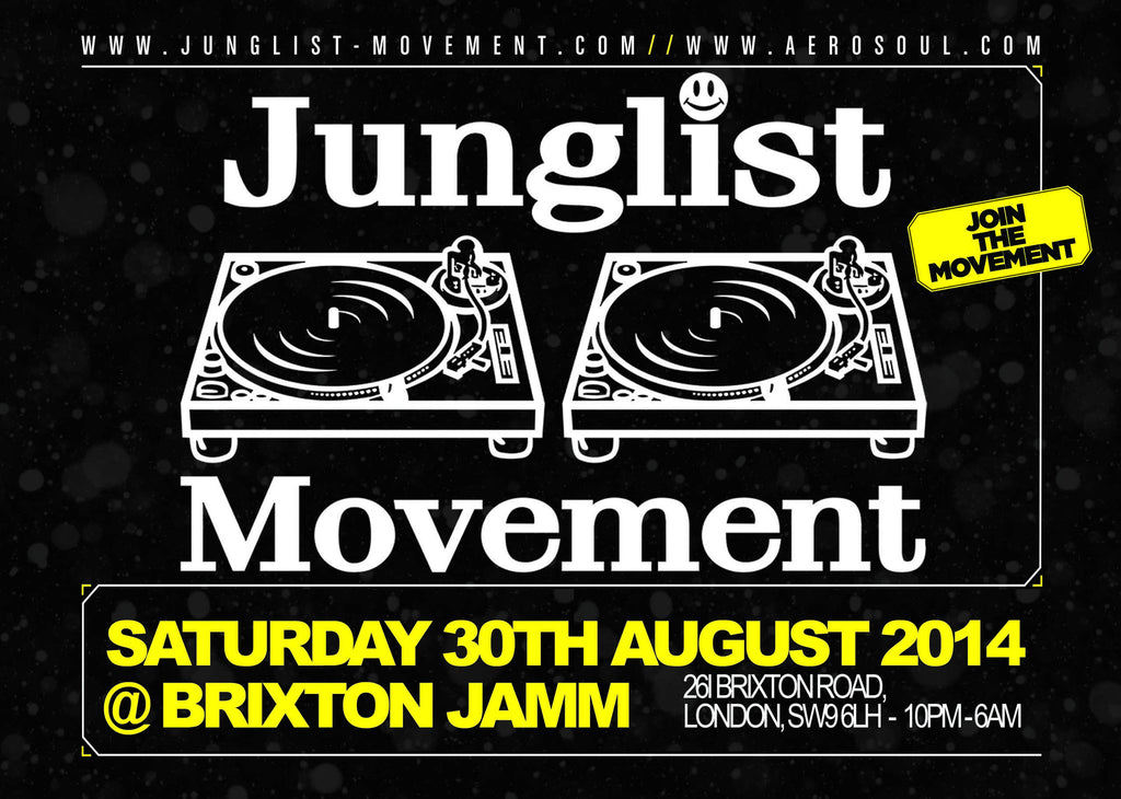 Junglist Movement, Brixton Jamm, Brixton, London, Saturday 30th August, 2014