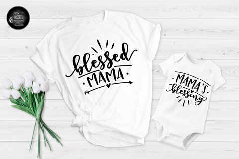 Blessed Mama & Mama's Blessing