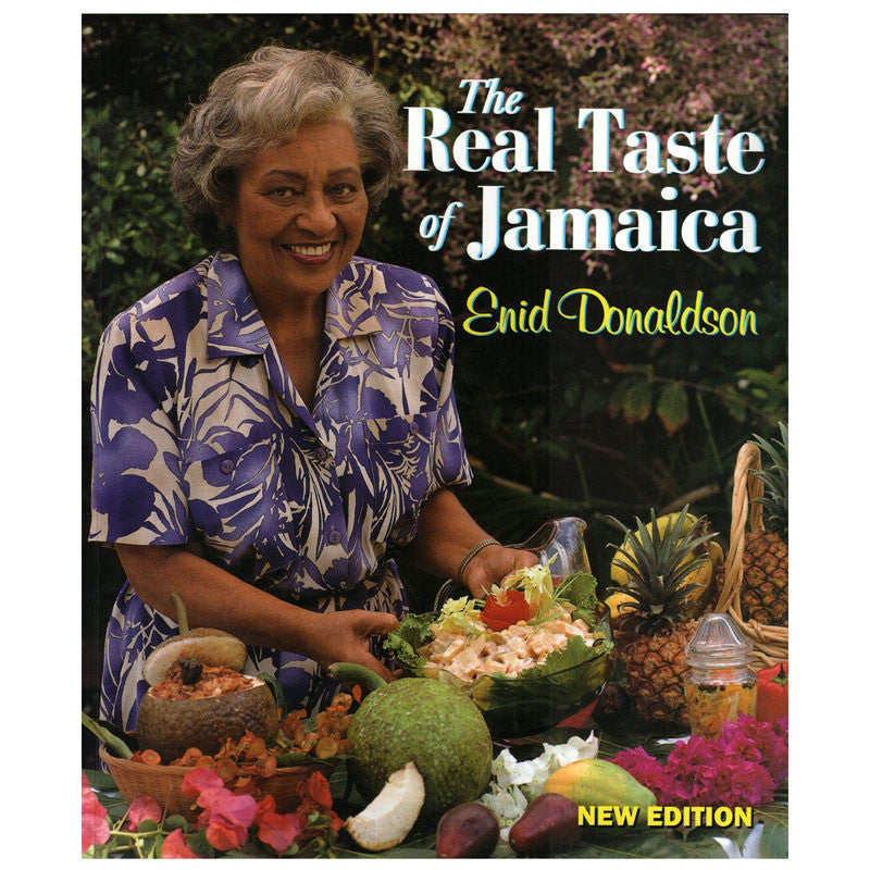 The Real Taste of Jamaica by Enid Donaldson (New Edition)