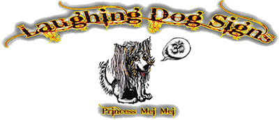 Laughing Dog Signs