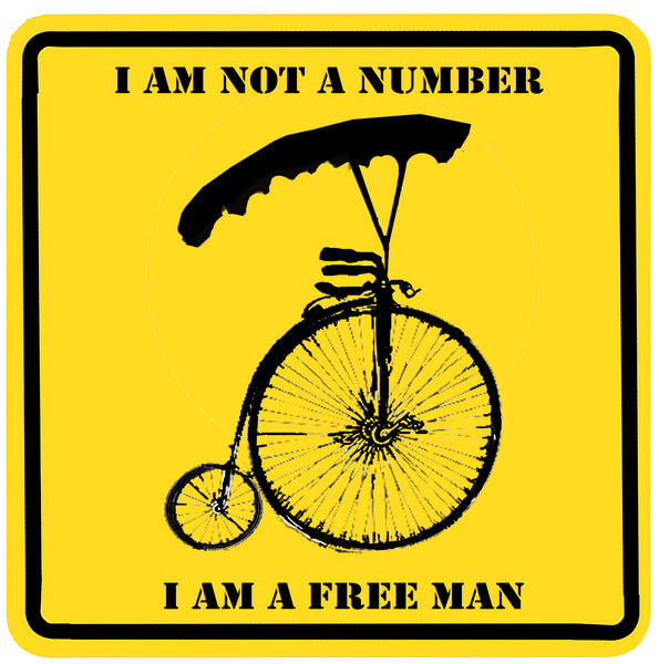 I am not a number Bike Sign