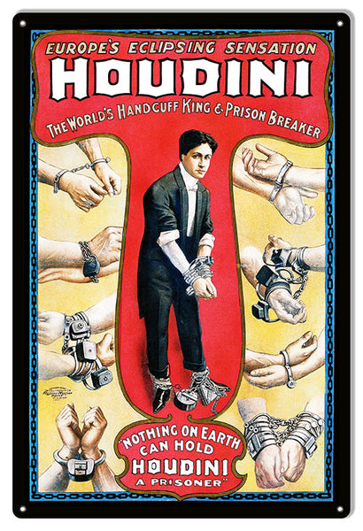 Handcuff King Houdini Wall Art Reproduction Magician Metal Sign 12x18