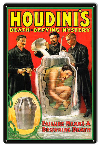 Houdini Drowning Death Reproduction Magician Metal Sign 12x18