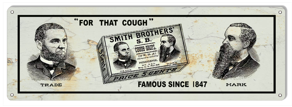 Smith Brothers Cough Drops Reproduction Nostalgic Metal Sign 6x18
