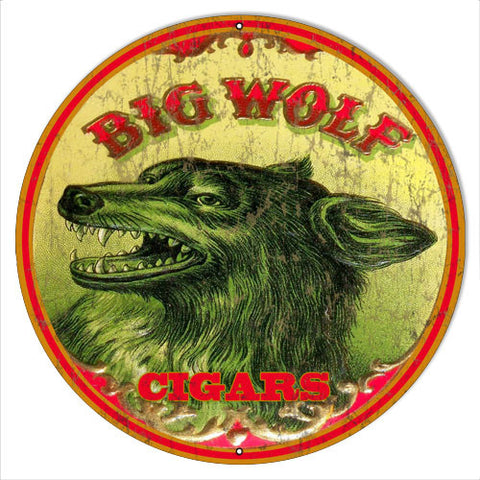 Big Wolf Reproduction Cigar Metal  Sign 14″x14″