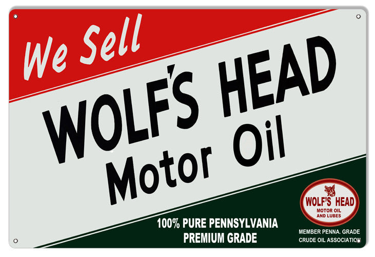 Wolfs Head Reproduction Motor Oil Metal  Sign 12″x18″