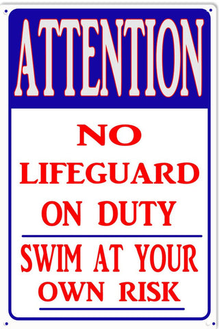 Attention No Lifeguard On Duty Swimming Pool Sign