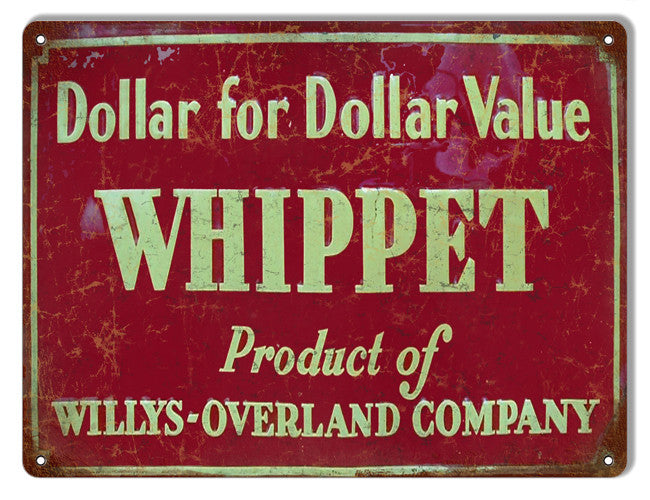 Dollar For Dollar Value Whippet Motor Oil Reproduction Metal  Sign 9″x12″