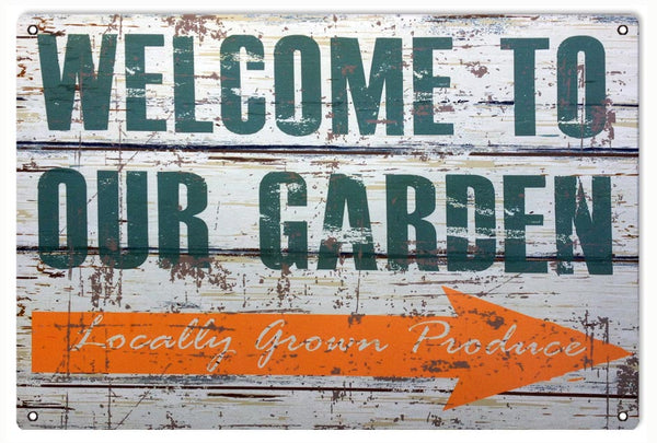 Vintage Welcome To Our Garden Reproduction Sign 12x18