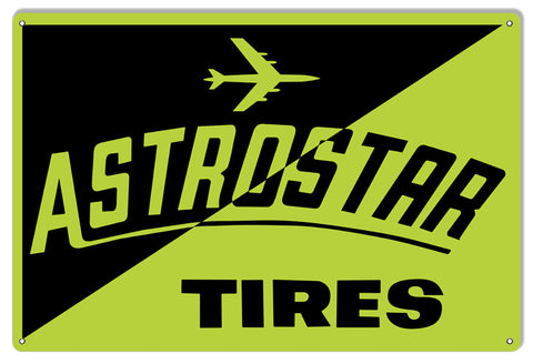 Astrostar Tires Reproduction Gas Station Metal  Sign 12″x18″