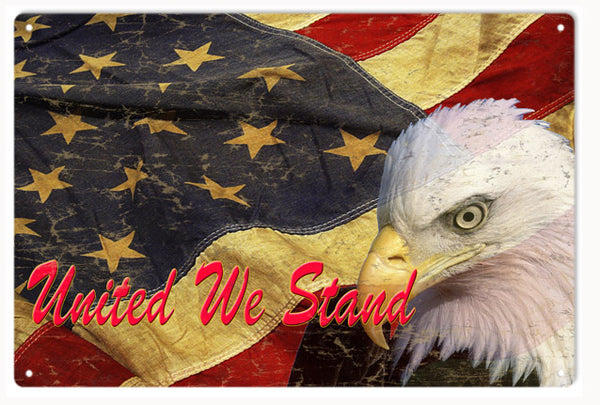 United We Stand Flag Aged Looking Military Reproduction Metal Sign 12x18