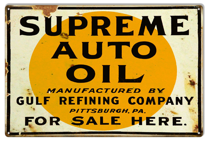 Supreme Auto Oil Reproduction Gas Station Metal  Sign 12″x18″