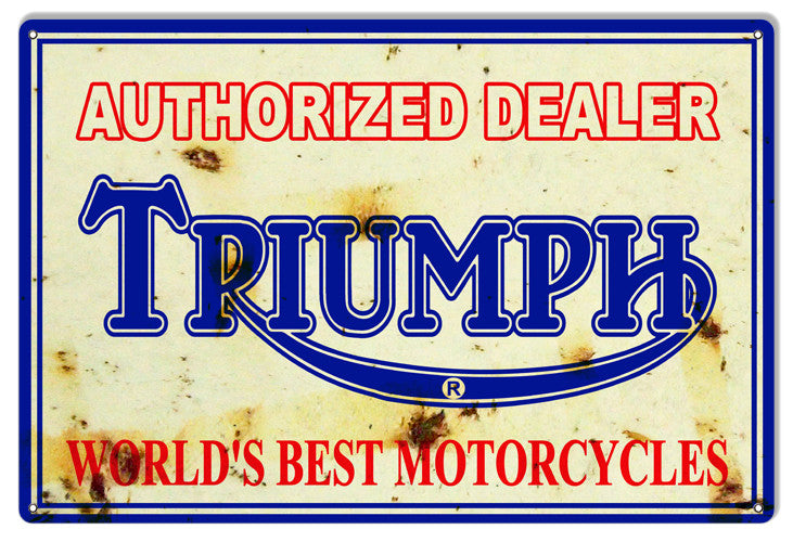 Aged looking Triumph Dealer Reproduction Motorcycle Metal  Sign 12″x18″