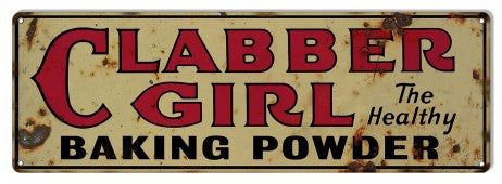Aged Looking Clabber Girl Baking Powder Country Sign 6″×18″