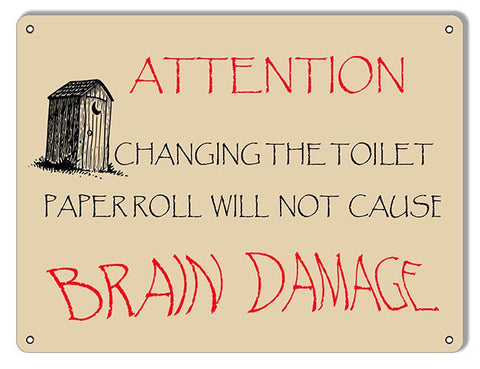Attention Change Toilet Paper Restroom Reproduction Sign 9″x12″